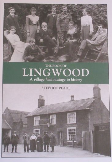The Book of Lingwood - A Village held Hostage to History, by Stephen Peart